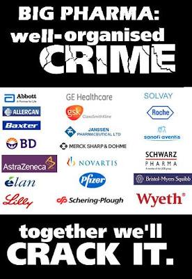 http://4.bp.blogspot.com/_DnmjuQRMFfc/S5VLrEdgzDI/AAAAAAAABl0/z4Q9ShQN1C8/s400/Big+Pharma+well+org_crime.JPG
