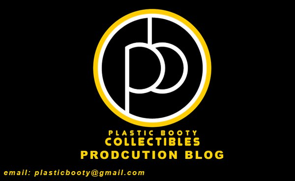 PLASTIC BOOTY COLLECTIBLES Production Blog