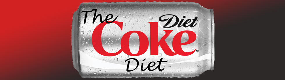 The Diet Coke Diet