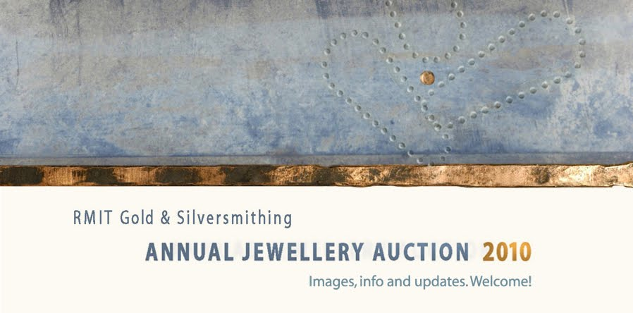 <br>RMIT GOLD &amp; SILVERSMITHING AUCTION 2010