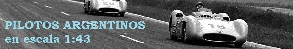 Pilotos Argentinos en escala 1:43