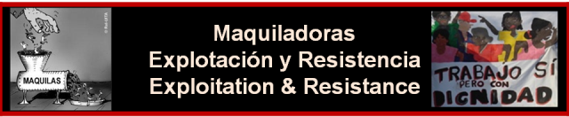 Maquiladoras: Explotacin y Resistencia