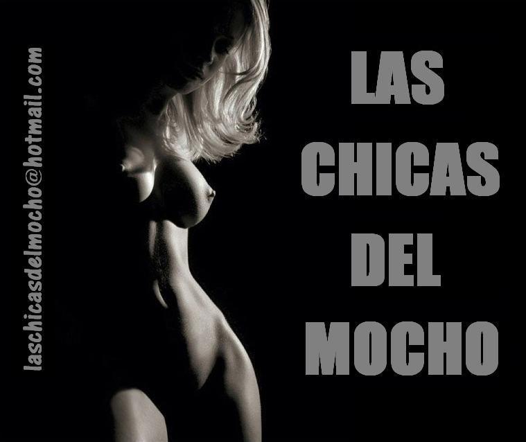 LAS CHICAS DEL MOCHO