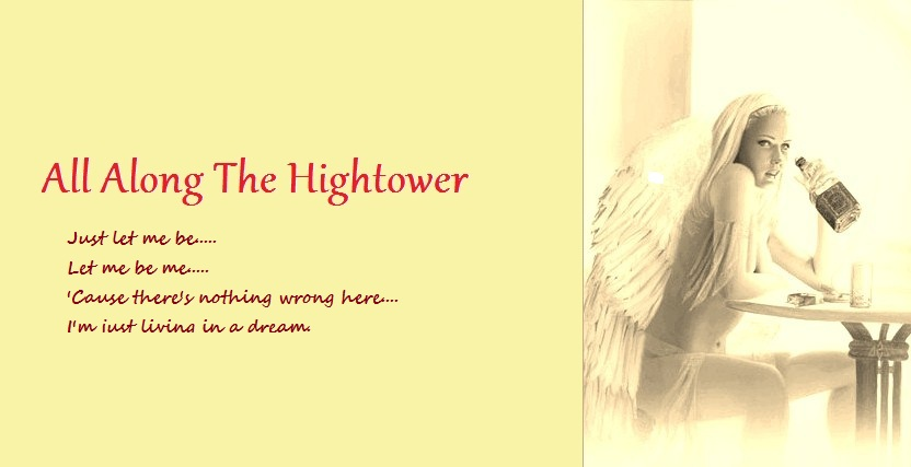 All Along The Hightower