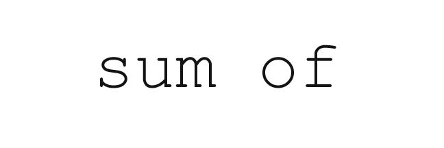 sum of