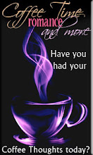 Luvin' life at Coffee Time Romance. Click the pic to join me & befriend if you like!