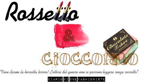 Rossetto e cioccolato
