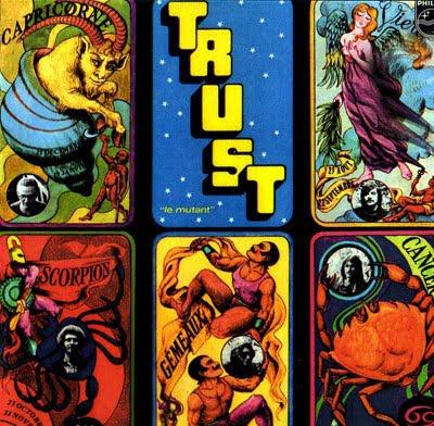 TRUST - LE MUTANT (1970)