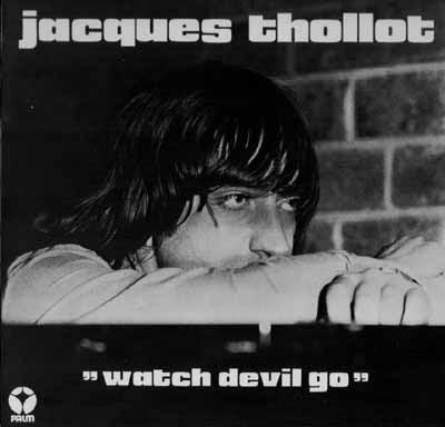 Cover Album of JACQUES THOLLOT - WATCH DEVIL GO (1975)