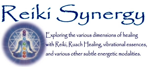 Reiki Synergy - Exploring Reiki, Energetic, Vibrational, Intuitive, and Spiritual Healing