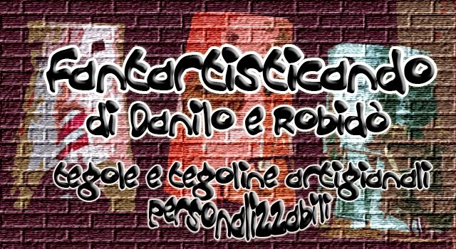 FANTASTICANDO di Danilo e Robidò