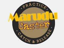 MARUDU CASTER!