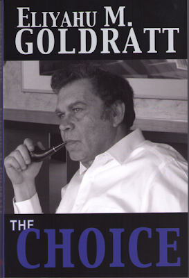 Eliyahu M. Goldratt's newest book: The Choice