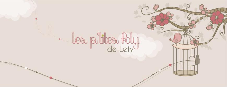 Les p'tites foly de Lety