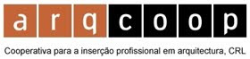 ARQCOOP_Cooperativa para a Insero Profissional em Arquitectura, CRL