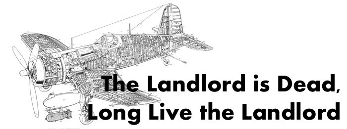 The Landlord is Dead, Long Live the Landlord