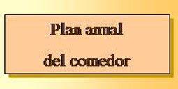 Plan anual del comedor