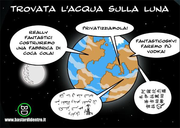 EVOLVENDO PER LA LIBERTA': [www.bastardidentro.it] Acqua sulla luna