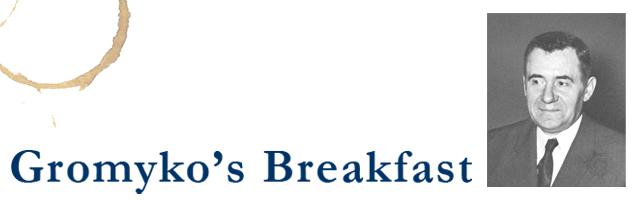 Gromyko's Breakfast