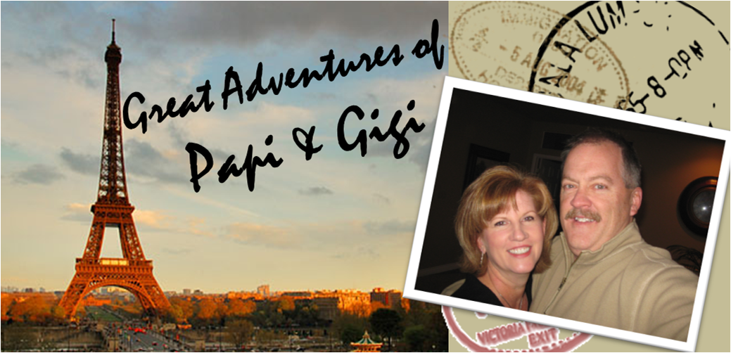 Papi and Gigi's Great Adventure