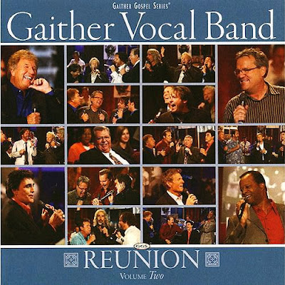 Gaither Vocal Band - Reunion, Vol. 2