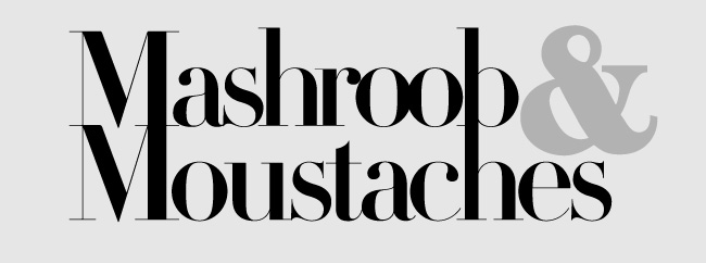 Mashroob & Moustaches