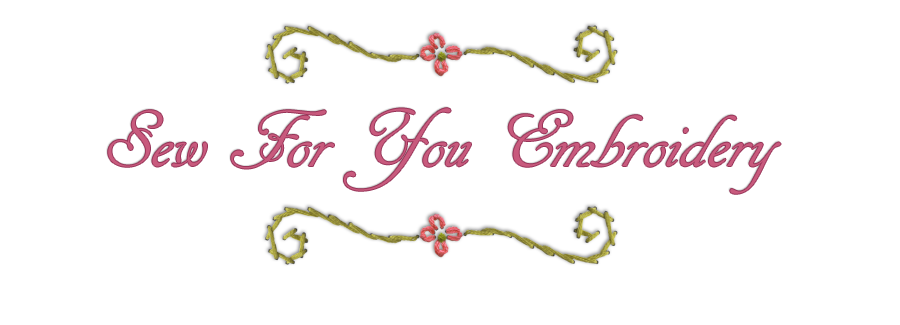 Sew For You Embroidery