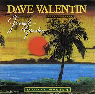 http://4.bp.blogspot.com/_EKV3pONpn_s/SmVRZDGEa0I/AAAAAAAAA4o/rGzsuSpupsI/s320/Dave+Valentin+-+Jungle+Garden.jpg