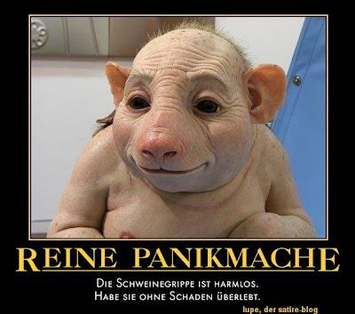 http://4.bp.blogspot.com/_ELzM_S573r8/Sh6qL_fo0TI/AAAAAAAALl4/-XOL56ysYQg/s400/schweinegrippe+panikmache.jpg