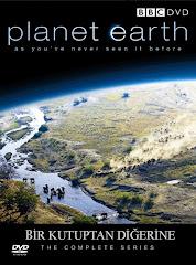 408-Yeryüzü Belgeseli - Planet Earth (2006) - Bir Kutuptan DiğerineTürkçe Dublaj/DVDRip
