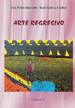 ARTE REGRESIVO, Ediciones VL.