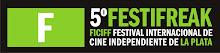 V Festival Internacional de Cine Independiente de La Plata Festi Freak