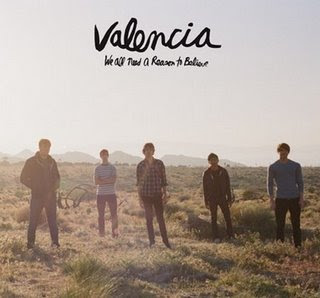 Valencia - We All Need A Reason To Believe