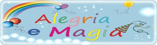 ALEGRIA E MAGIA