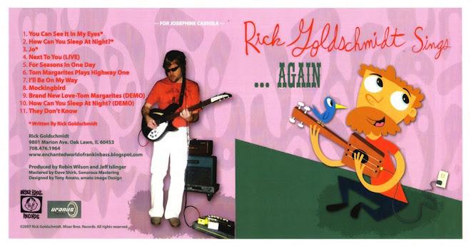 RICK GOLDSCHMIDT SINGS....AGAIN!