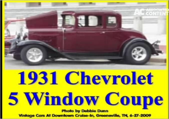 Tempting tips tales topics video 1931 chevrolet 5 for 1931 chevrolet 5 window coupe