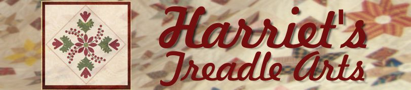 Harriet&#39;s Treadle Arts Updates &amp; Information