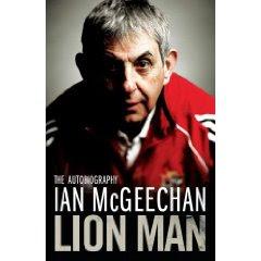 Ian McGeechan: Lion Man - autobiography