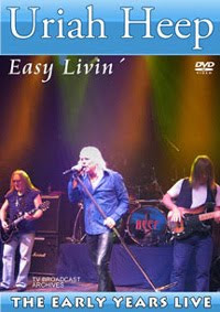 Uriah Heep – Easy Livin' – The Early Years Live