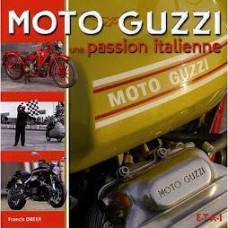 Livre : Moto Guzzi, une passion italienne. Editions ETAI