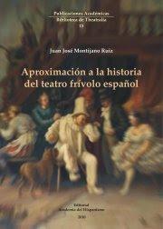Aproximación a la historia del teatro frívolo español: la revista. Morfología y estructura