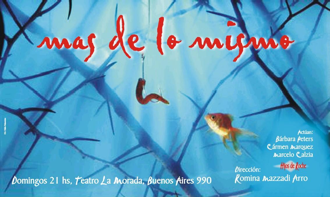 [MAS+DE+LO+MISMO+(afiche8).jpg]