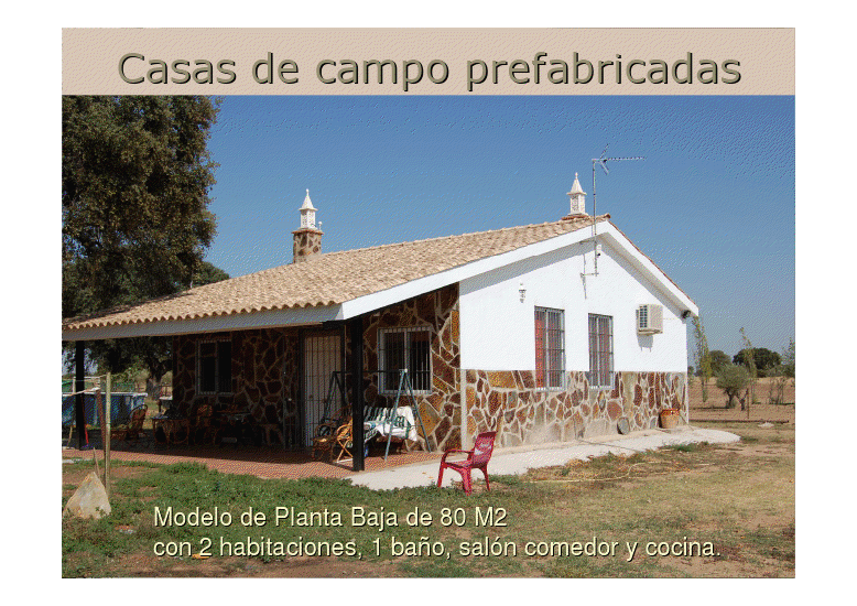 Granito granito gris quintana 645 67 14 04 diciembre 2010 for Casas de campo prefabricadas