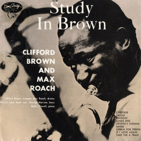 Clifford Brown, Max Roach - Study In Brown - amazon.com