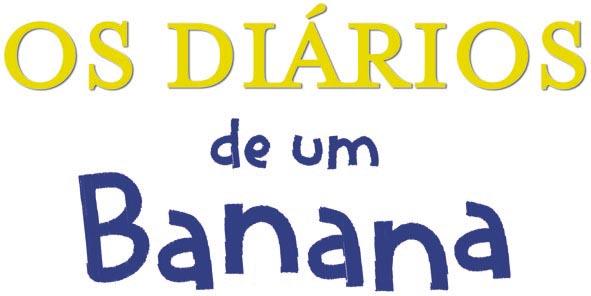 Os Diários de um Banana