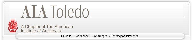 AIA Toledo High School Design Competition Blog