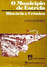 Estrela-RS - História e Crônica