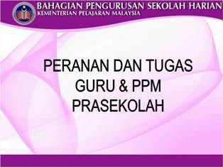 PERANAN DAN TUGAS GURU PRASEKOLAH