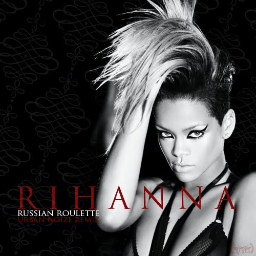 Russian roulette by rihanna