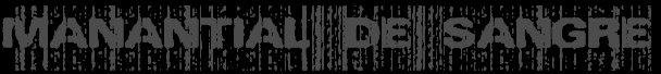 Manantial De Sangre - Melodic Death Metal